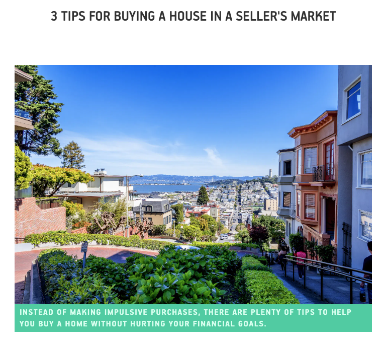 FEATURED ON CALIFORNIA.COM : 3 TIPS FOR BUYING A HOUSE IN A SELLER'S MARKET